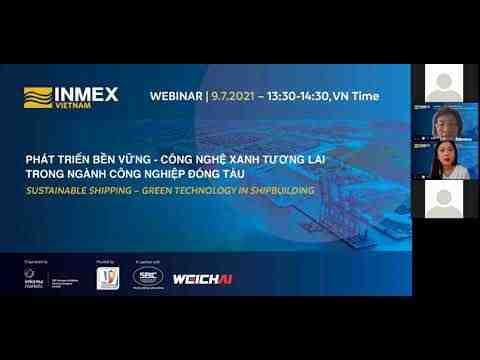 Embedded thumbnail for Weichai: Công nghệ xanh tương lai cho ngành công nghiệp đóng tàu - INMEX 2021